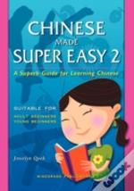 Chinese Made Super Easy 2