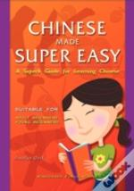 Chinese Made Super Easy