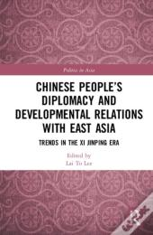 Chinese People'S Diplomacy And Developmental Relations With East Asia