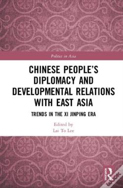 Wook.pt - Chinese People'S Diplomacy And Developmental Relations With East Asia