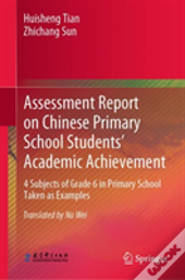 Chinese Primary School Students' Academic Achievement Assessment Report And Assessment Tools