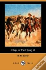 Chip, Of The Flying U (Dodo Press)