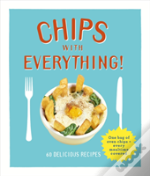 Chips With Everything