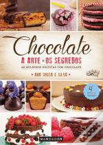 Chocolate - A Arte e os Segredos