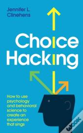 Choice Hacking