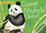 Chomp, Munch, Chew: A Book About How Animals Eat