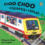 Choo Choo Clickerty-Clack!