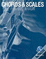 Chords And Scales For Guitarists