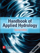 Chow'S Handbook Of Applied Hydrology, Second Edition