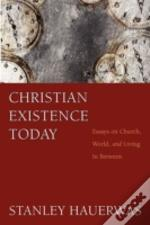 Christian Existence Today