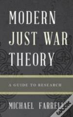Christian Just War Theory In The Modern Era