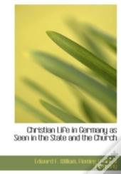Christian Life In Germany As Seen In The