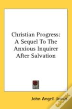Christian Progress: A Sequel To The Anxi