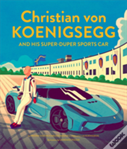 Wook.pt - Christian Von Koenigsegg And His Super-Duper Sports Car