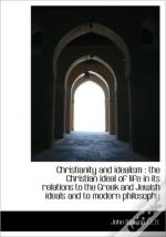 Christianity And Idealism : The Christia