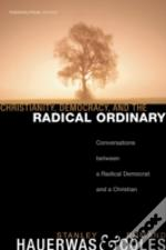 Christianity, Democracy, And The Radical