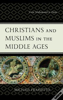 Wook.pt - Christians And Muslims In The Middle Ages