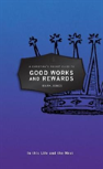 Christian'S Pocket Guide To Good Works And Rewards