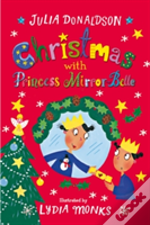 Christmas With Princess Mirror Bell