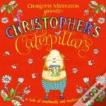 Christopher'S Caterpillars