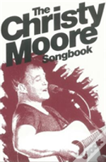 Christy Moore Song Book