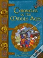 Chronicles Of The Middle Ages