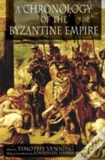 Chronology Of The Byzantine Empire