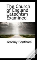 Church Of England Catechism Examined