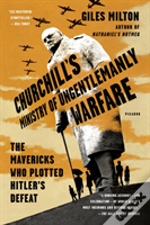 Churchills Ministry Of Ungentlemanly War