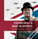 Churchill'S War In Words
