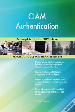 Wook.pt - Ciam Authentication A Complete Guide - 2019 Edition