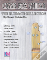 Cigar Box Guitar - The Ultimate Collection - 4 String