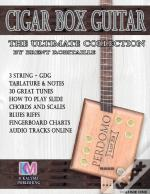 Cigar Box Guitar - The Ultimate Collection