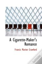 Cigarette-Maker'S Romance