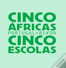 CINCO ÁFRICAS / CINCO ESCOLAS