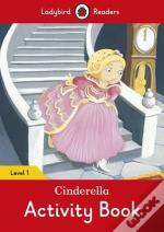 Cinderella Activity Book - Ladybird Readers: Level 1