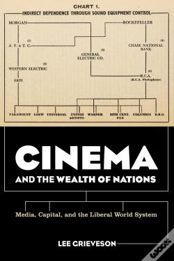 Wook.pt - Cinema And The Wealth Of Nations