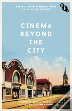 Cinema Beyond The City