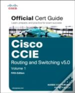 Cisco Ccie Routing And Switching V5.0 Official Cert Guide, Volume 1