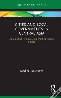 Wook.pt - Cities And Local Governments In Central Asia