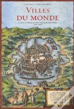 Cities Of The World ; Complete Edition Of The Colour Plates Of 1572-1617