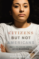 Citizens But Not Americans