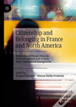 Citizenship And Belonging In France And North America