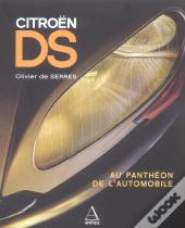 Citroen Ds ; Au Pantheon De L'Automobile