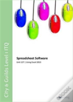 City & Guilds Level 1 Itq - Unit 127 - Spreadsheet Software Using Microsoft Excel 2013