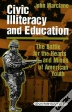 Civic Illiteracy And Education