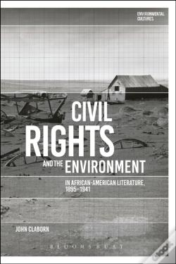 Wook.pt - Civil Rights And The Environment In African-American Literature, 1895-1941