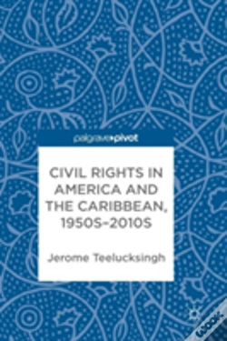 Wook.pt - Civil Rights In America And The Caribbean, 1950s-2010s