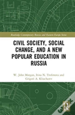Civil Society, Social Change And The New Popular Education In Russia