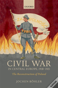 Wook.pt - Civil War In Central Europe, 1918-1921